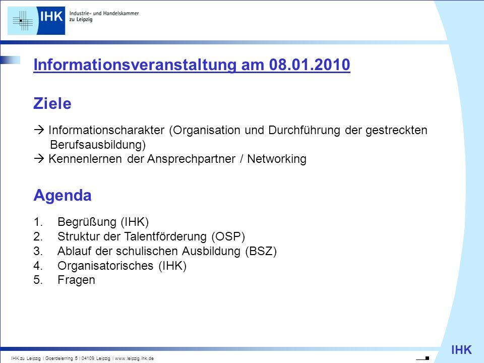 Informationsveranstaltung am 08.01.2010 Ziele