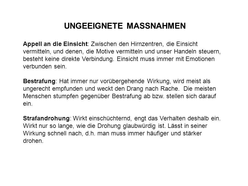 UNGEEIGNETE MASSNAHMEN