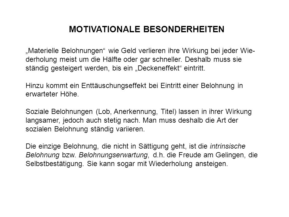 MOTIVATIONALE BESONDERHEITEN