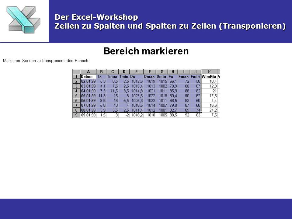 Bereich markieren Der Excel-Workshop