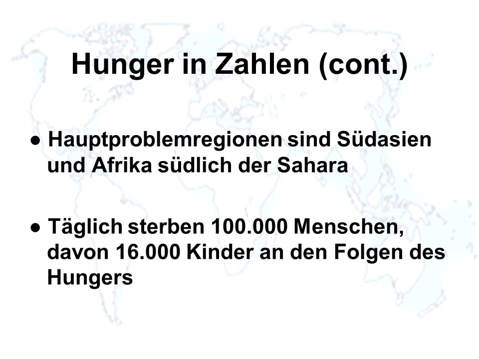 Hunger in Zahlen (cont.)