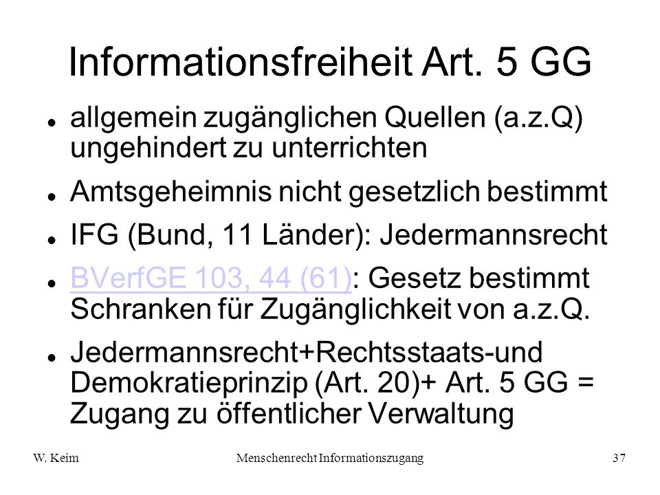 Informationsfreiheit Art. 5 GG