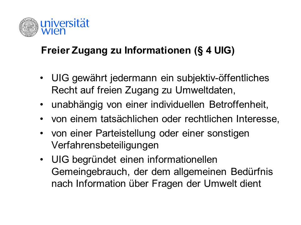 Freier Zugang zu Informationen (§ 4 UIG)