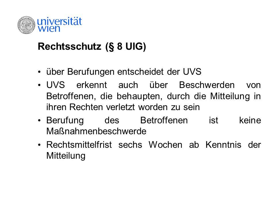 Rechtsschutz (§ 8 UIG) über Berufungen entscheidet der UVS
