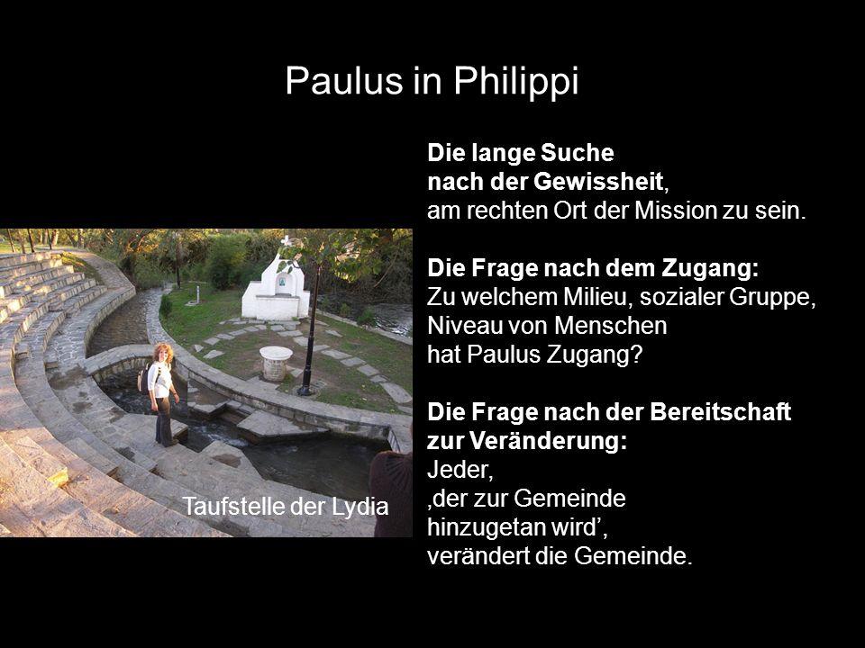 Paulus in Philippi Die lange Suche nach der Gewissheit,