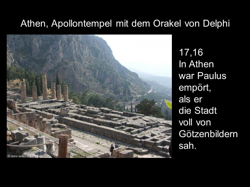 Athen, Apollontempel mit dem Orakel von Delphi