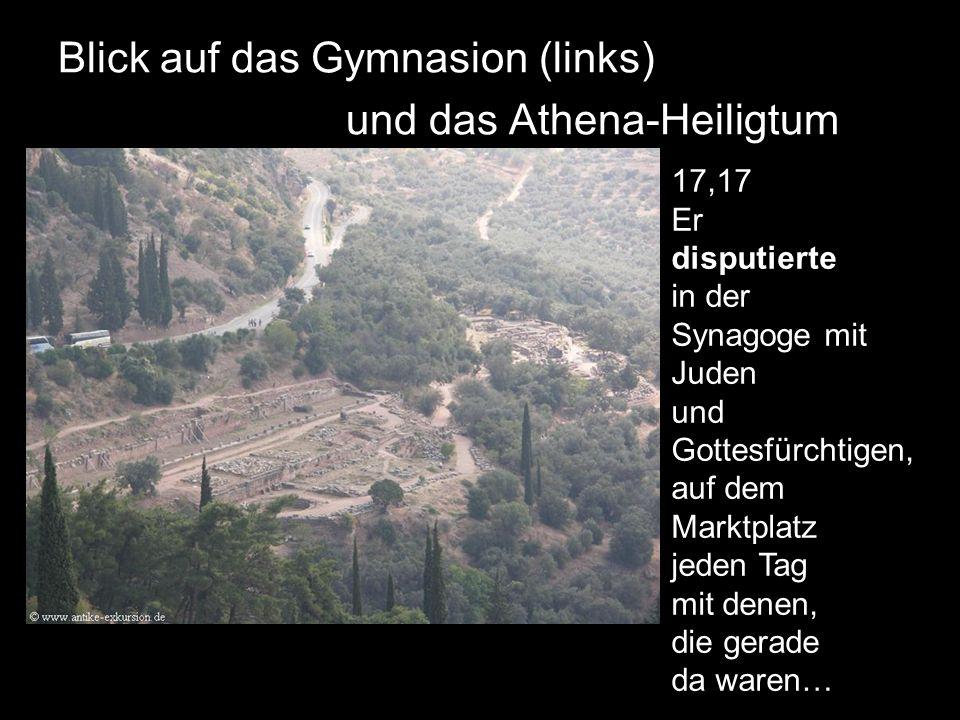 Blick auf das Gymnasion (links) und das Athena-Heiligtum
