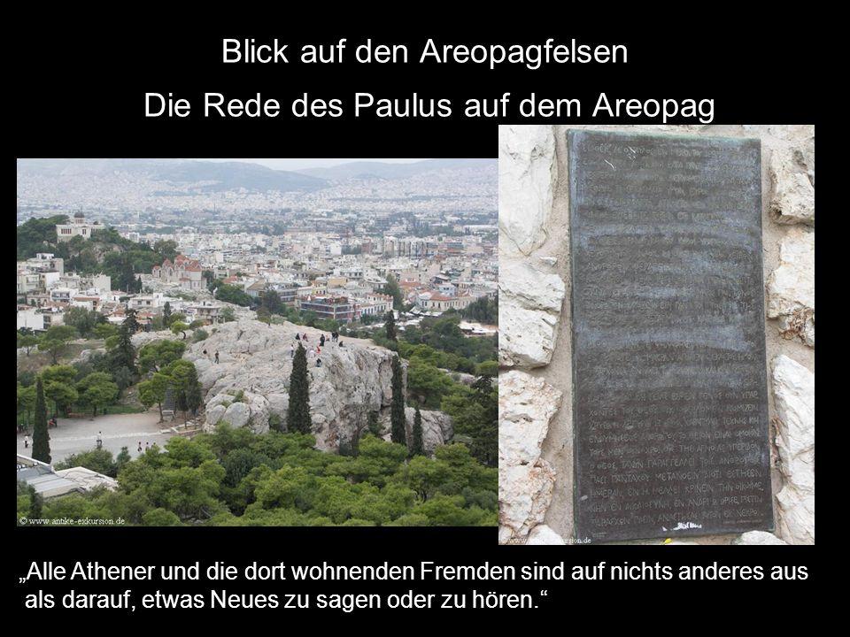 Blick auf den Areopagfelsen Die Rede des Paulus auf dem Areopag