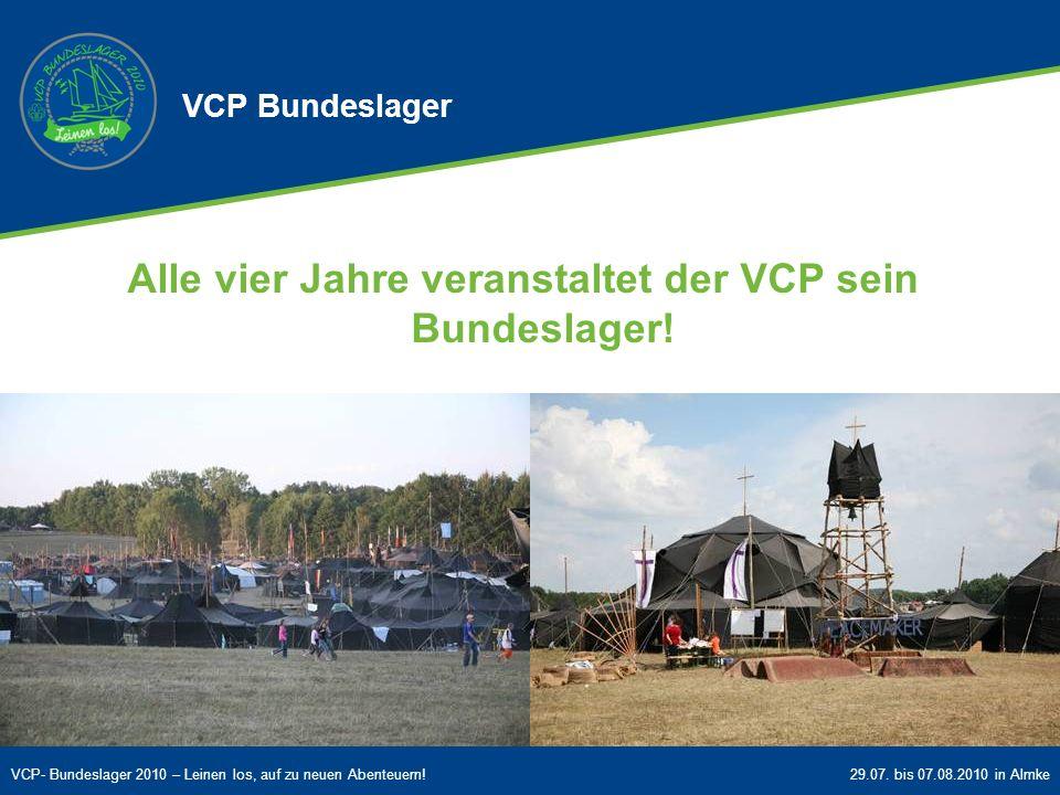 Alle vier Jahre veranstaltet der VCP sein Bundeslager!