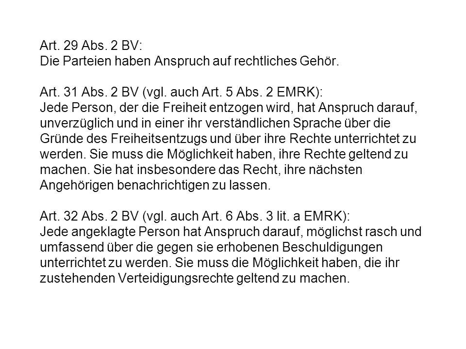 Art. 29 Abs. 2 BV: Die Parteien haben Anspruch auf rechtliches Gehör