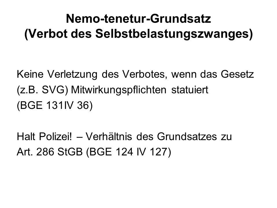 Nemo-tenetur-Grundsatz (Verbot des Selbstbelastungszwanges)