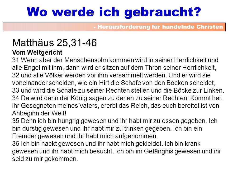 Matthäus 25,31-46 Vom Weltgericht