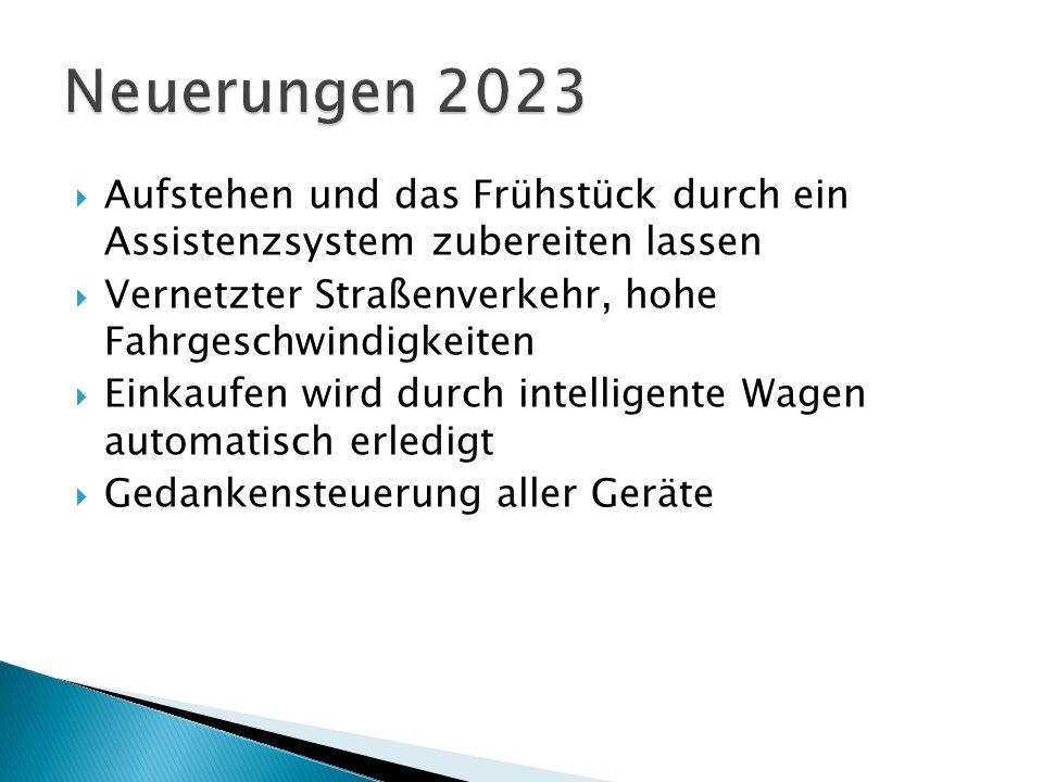 Neuerungen 2023 Aufstehen und das Frühstück durch ein Assistenzsystem zubereiten lassen. Vernetzter Straßenverkehr, hohe Fahrgeschwindigkeiten.