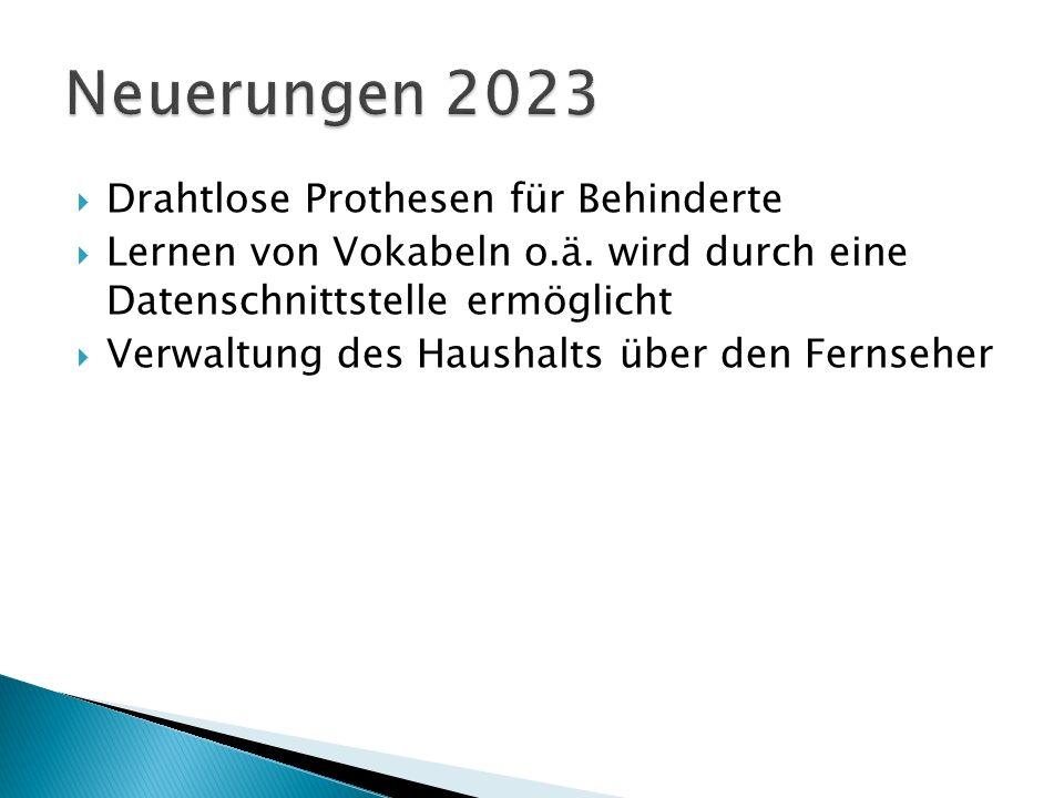 Neuerungen 2023 Drahtlose Prothesen für Behinderte
