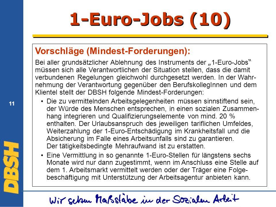 1-Euro-Jobs (10) Vorschläge (Mindest-Forderungen):