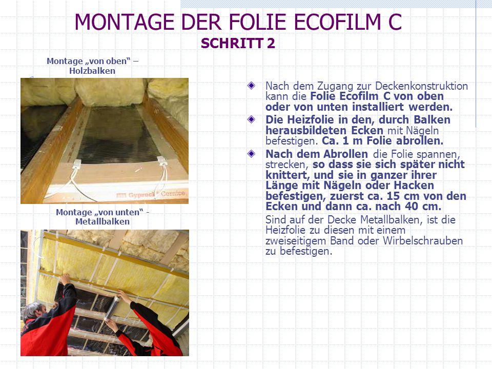 MONTAGE DER FOLIE ECOFILM C SCHRITT 2