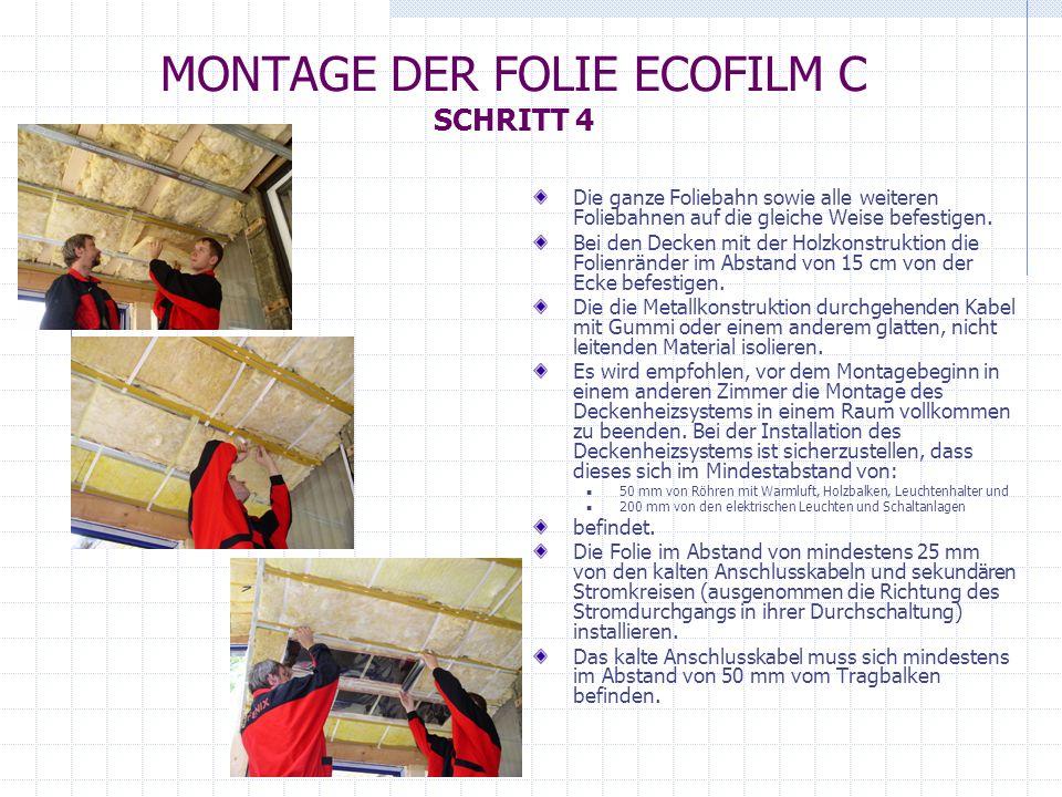 MONTAGE DER FOLIE ECOFILM C SCHRITT 4