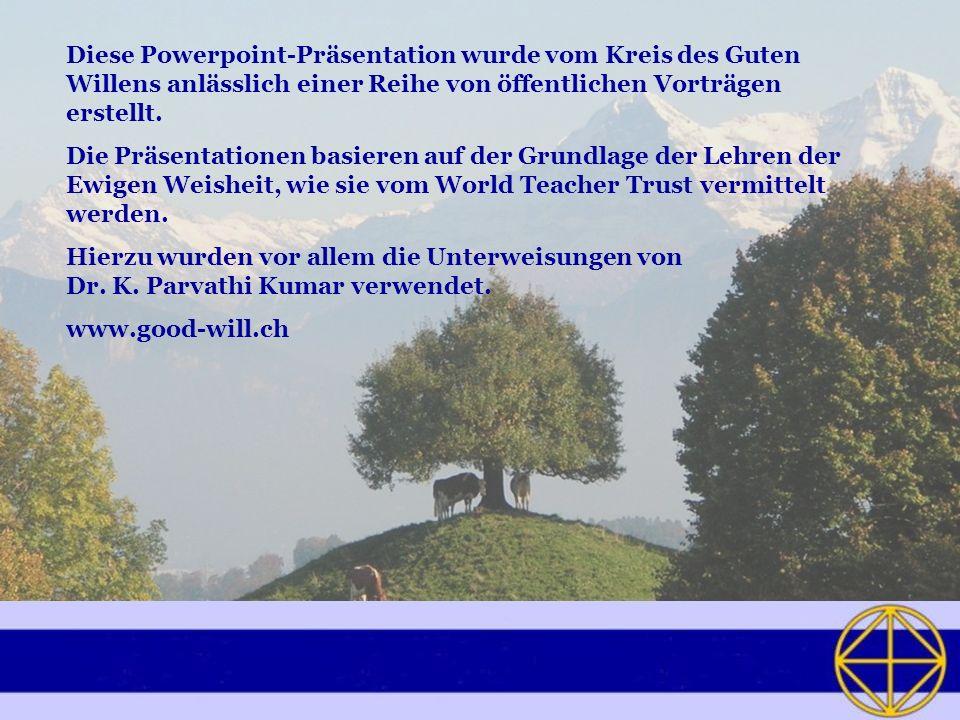 Diese Powerpoint-Präsentation wurde vom Kreis des Guten Willens anlässlich einer Reihe von öffentlichen Vorträgen erstellt.