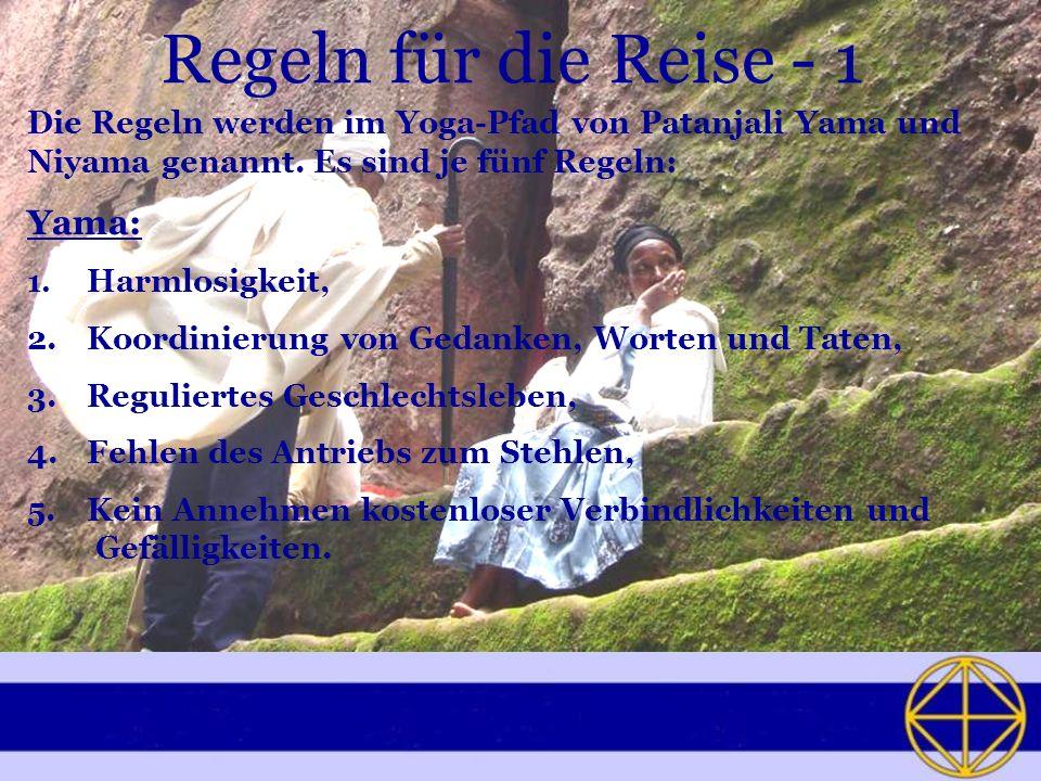 Regeln für die Reise - 1 Yama: