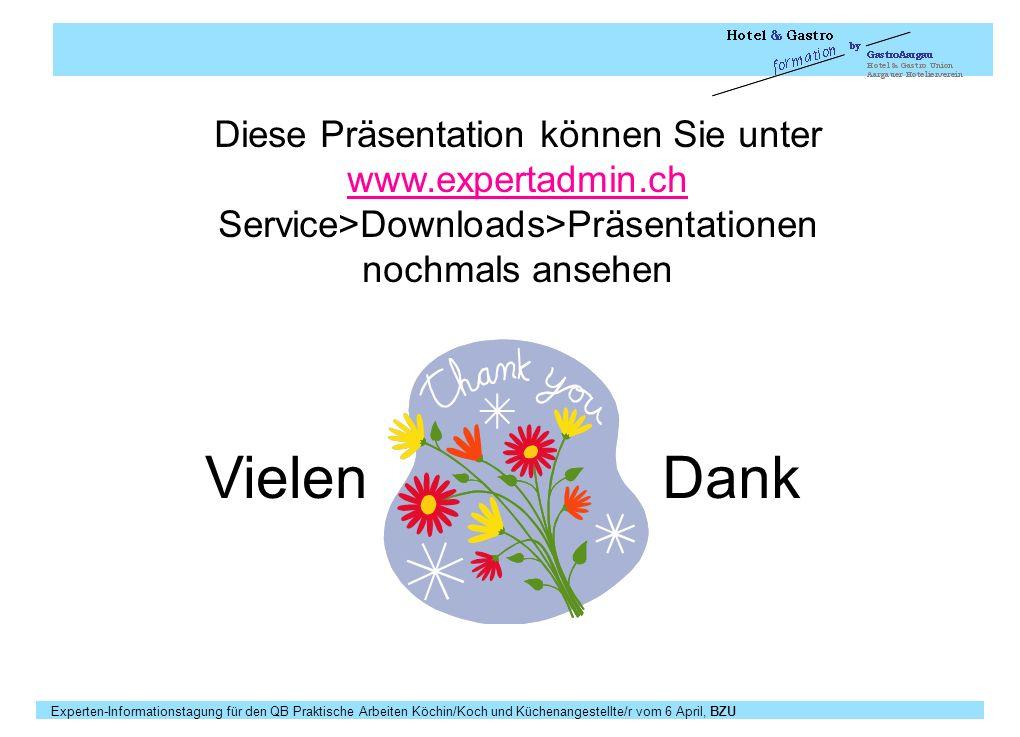 Vielen Dank Diese Präsentation können Sie unter www.expertadmin.ch