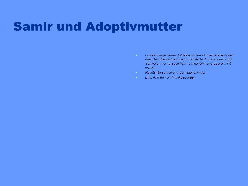 Samir und Adoptivmutter