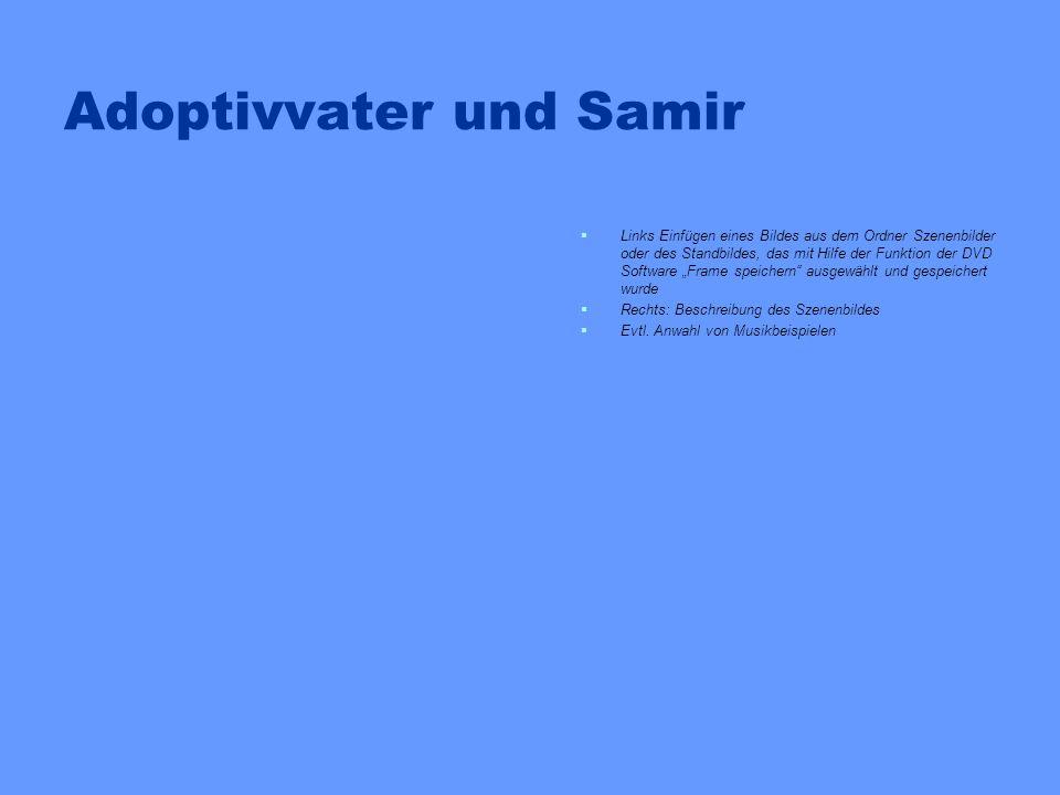 Adoptivvater und Samir