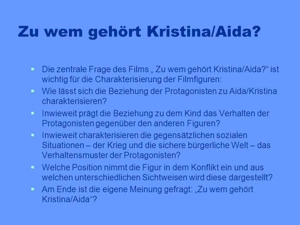Zu wem gehört Kristina/Aida