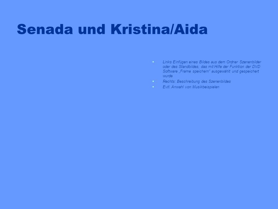 Senada und Kristina/Aida