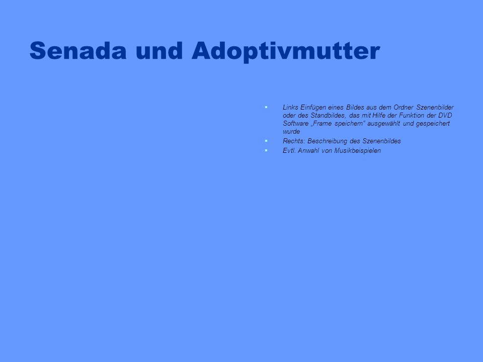 Senada und Adoptivmutter