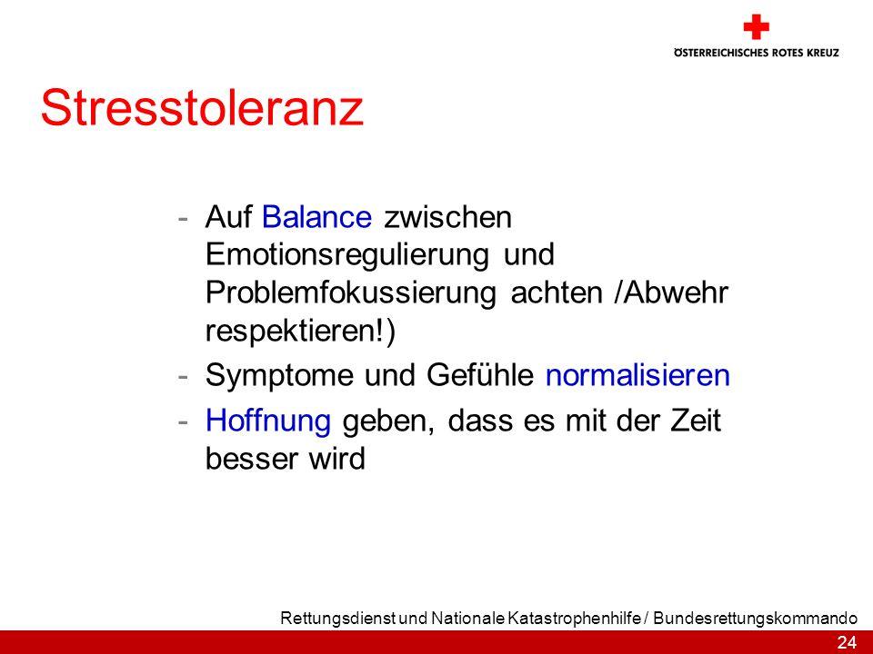 Stresstoleranz Auf Balance zwischen Emotionsregulierung und Problemfokussierung achten /Abwehr respektieren!)