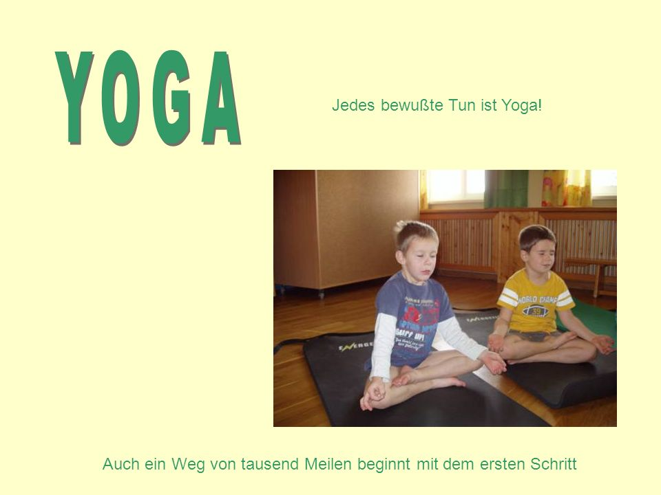 yoga jedes bewu te tun ist yoga ppt video online herunterladen. Black Bedroom Furniture Sets. Home Design Ideas