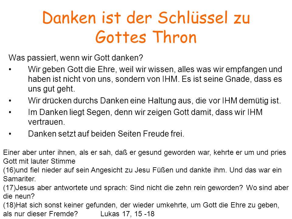 Danken ist der Schlüssel zu Gottes Thron