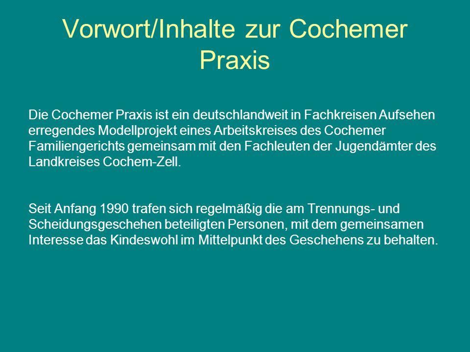Vorwort/Inhalte zur Cochemer Praxis