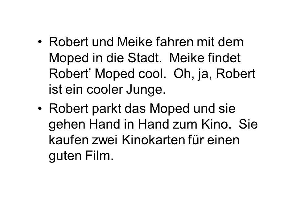 Robert und Meike fahren mit dem Moped in die Stadt
