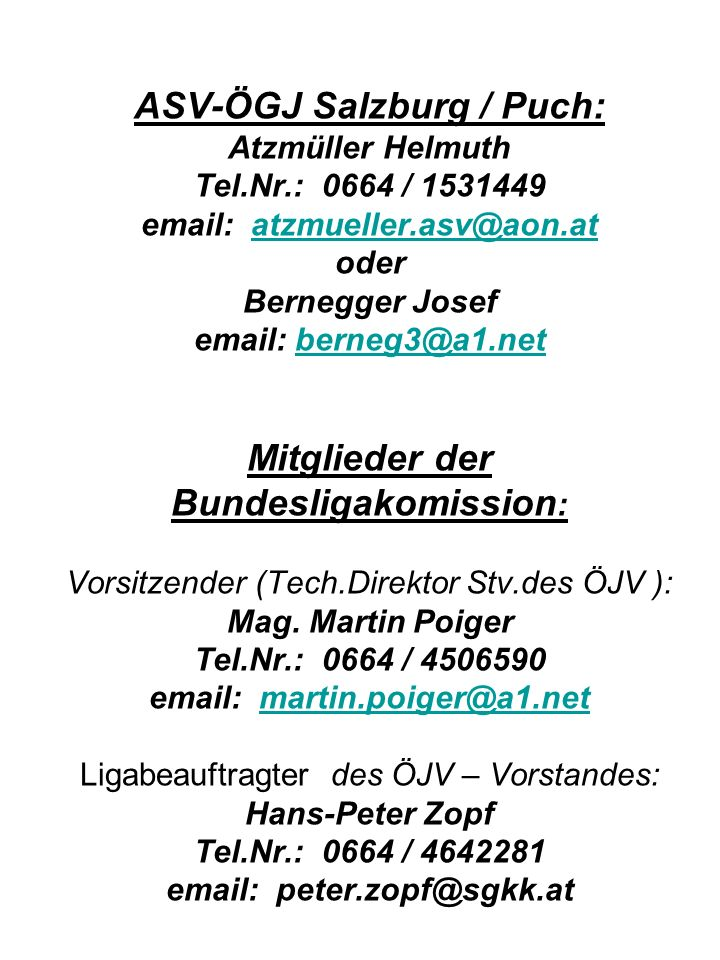 ASV-ÖGJ Salzburg / Puch: Atzmüller Helmuth Tel. Nr
