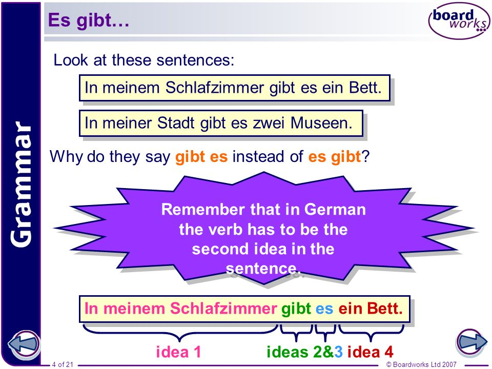 Es gibt… Look at these sentences: