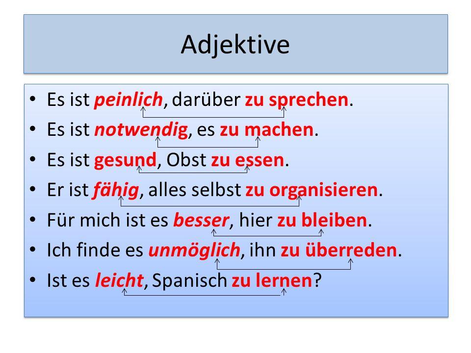 Adjektive Es ist peinlich, darüber zu sprechen.