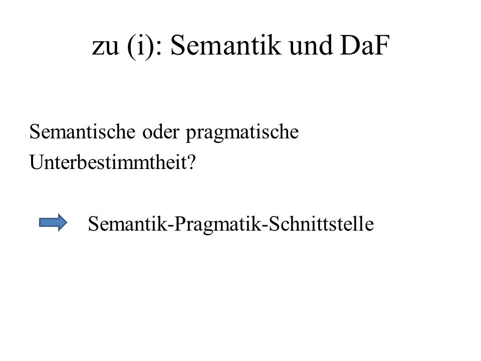 zu (i): Semantik und DaF