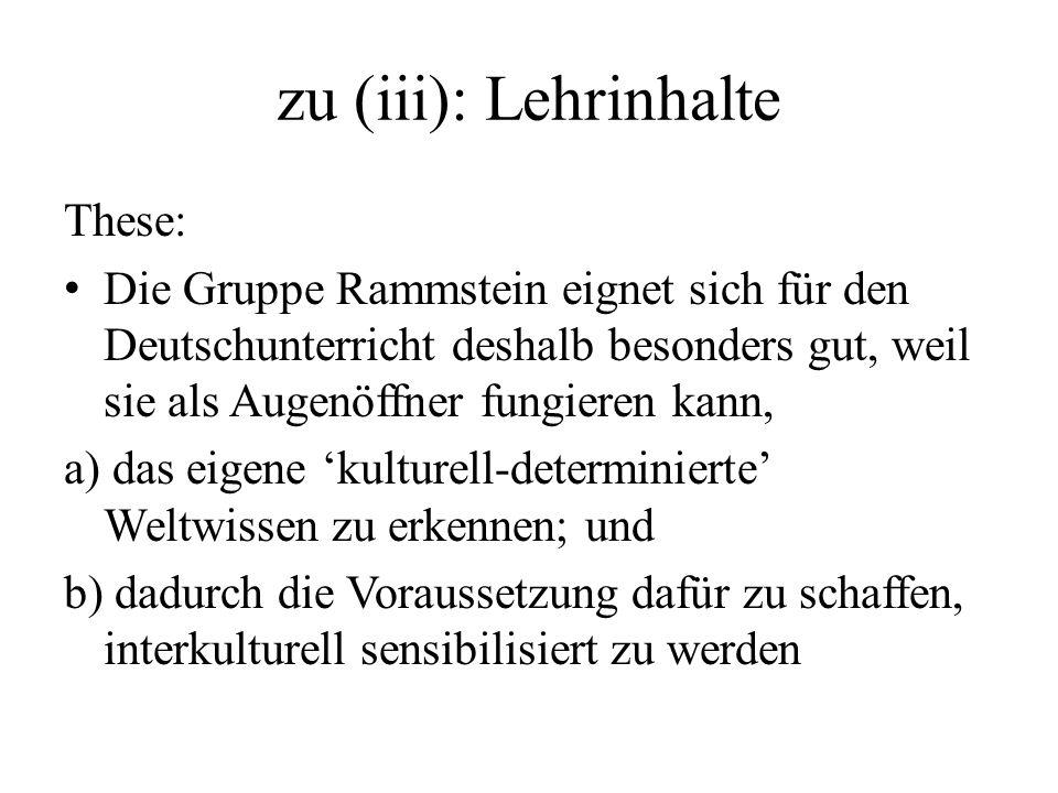 zu (iii): Lehrinhalte These: