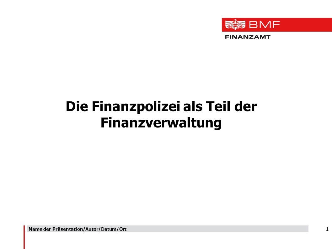 Die Finanzpolizei als Teil der Finanzverwaltung