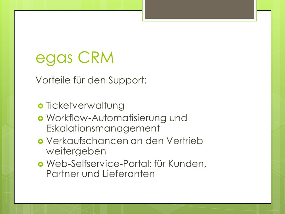 egas CRM Vorteile für den Support: Ticketverwaltung
