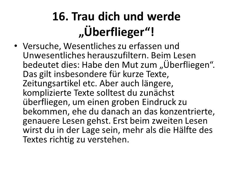 """16. Trau dich und werde """"Überflieger !"""