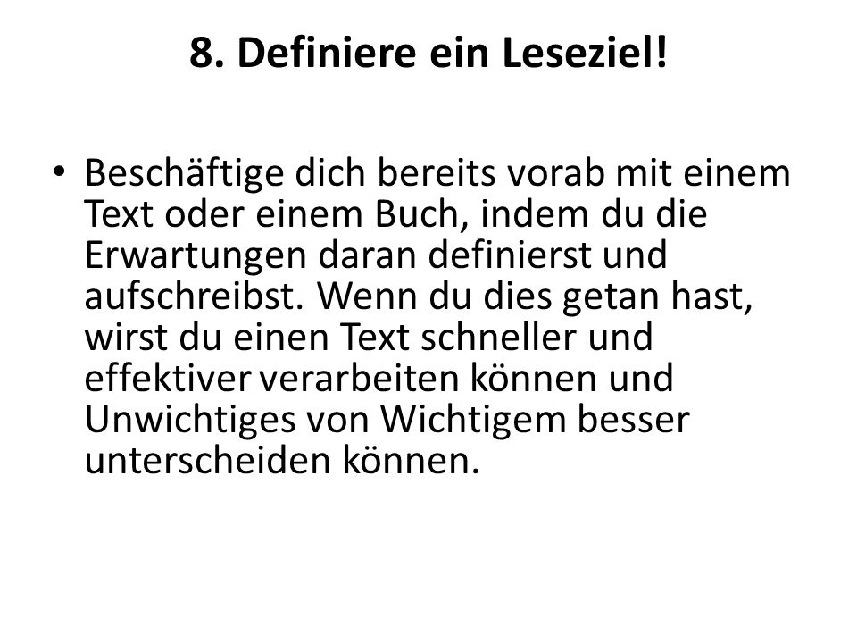 8. Definiere ein Leseziel!