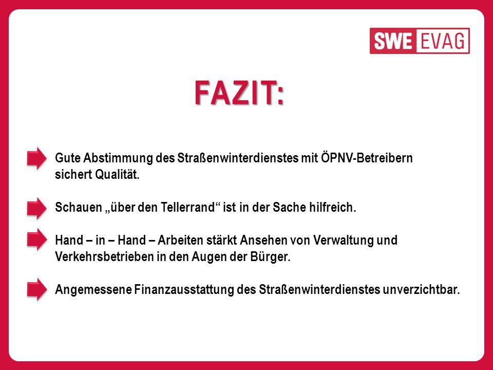 FAZIT: Gute Abstimmung des Straßenwinterdienstes mit ÖPNV-Betreibern