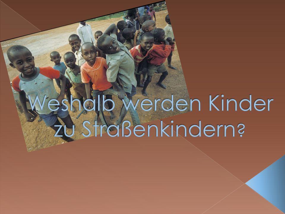 Weshalb werden Kinder zu Straßenkindern