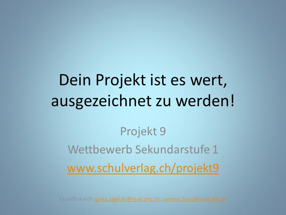 Dein Projekt ist es wert, ausgezeichnet zu werden!