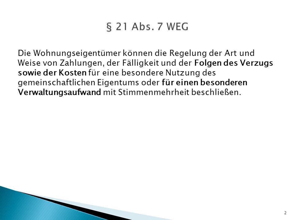 § 21 Abs. 7 WEG