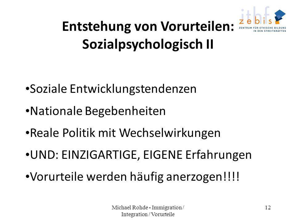 Entstehung von Vorurteilen: Sozialpsychologisch II