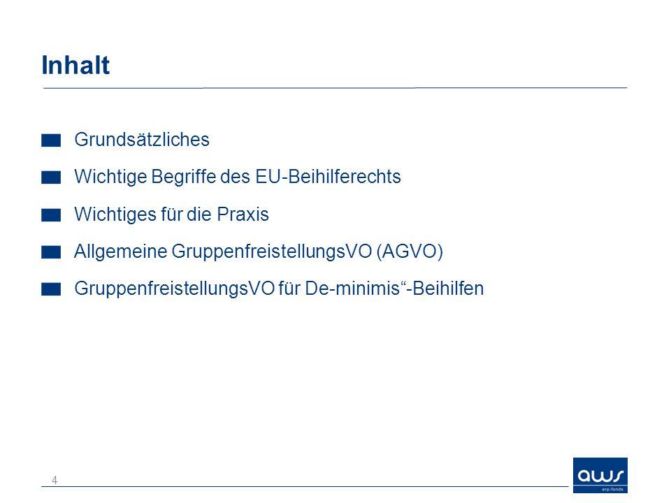 Inhalt Grundsätzliches Wichtige Begriffe des EU-Beihilferechts