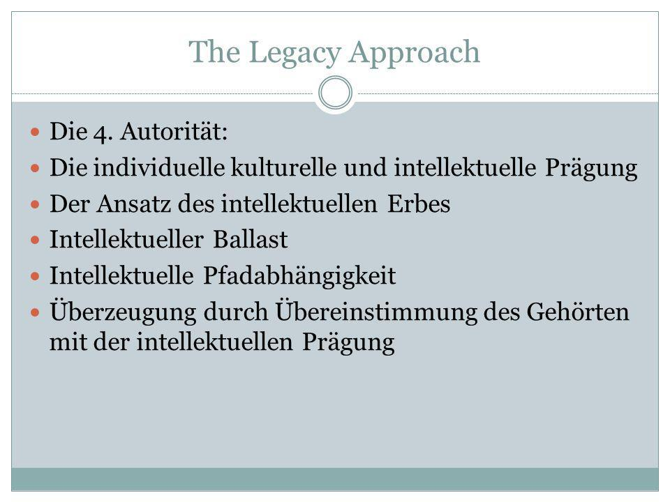 The Legacy Approach Die 4. Autorität: